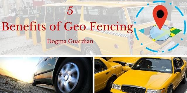 Benefits of Geo-Fencing