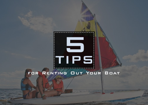 Tips in Renting Out Boats