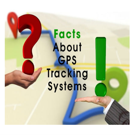 Facts About GPS Tracking Systems