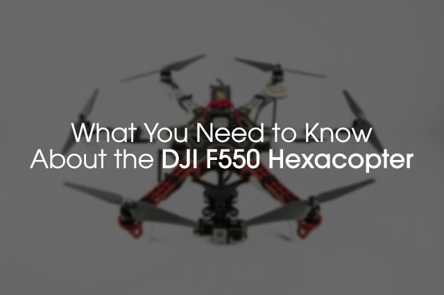 DJI F550 Hexacopter