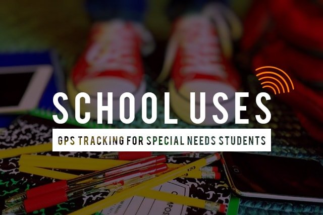 GPS Tracking for Special Needs Students