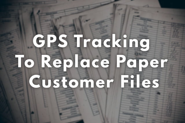 Replacing Customer Files with GPS