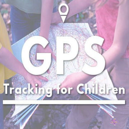 GPS Monitoring for Children