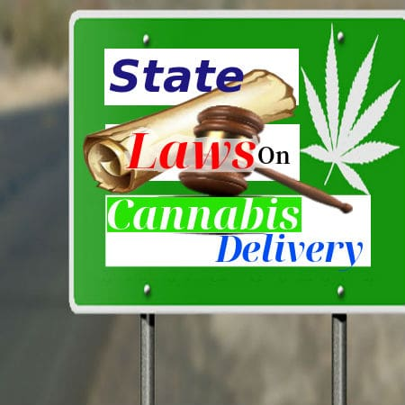 Laws on Cannabis Delivery
