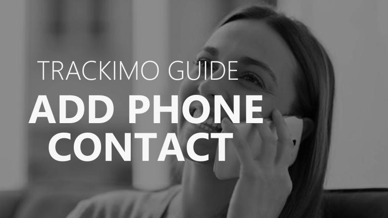 Trackimo - Add Phone Contact