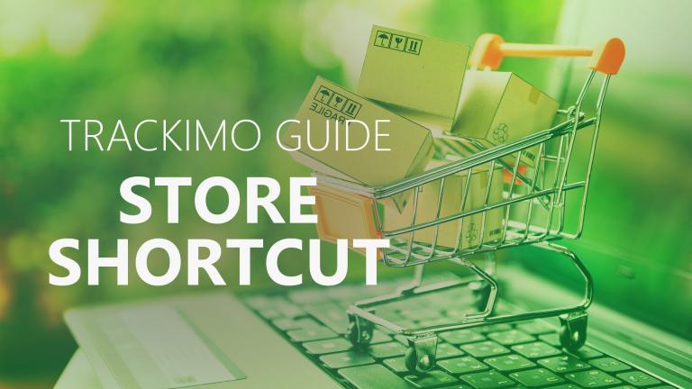 Trackimo - Store Shortcut