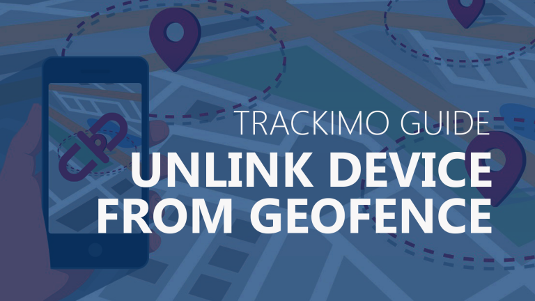 Trackimo - Unlink Device from Geofence