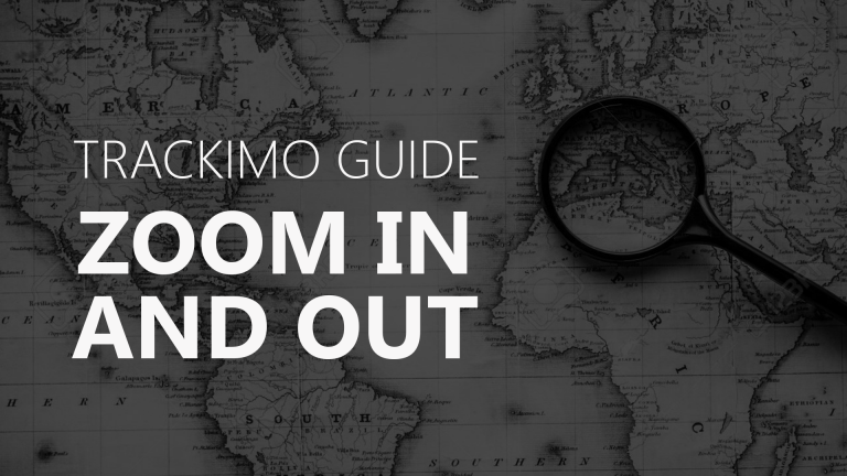 Trackimo - Zoom In and Out